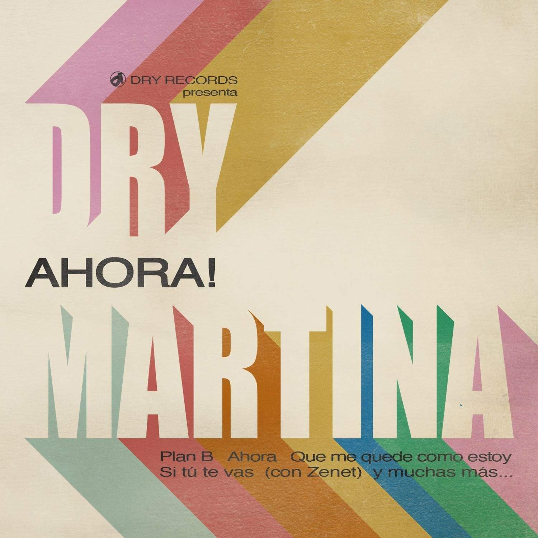 AHORA-DRY_MARTINA-coverdigital