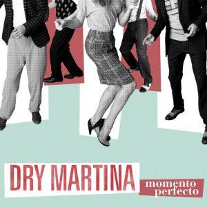 DRY_MARTINA_MOMENTO_PERFECTO