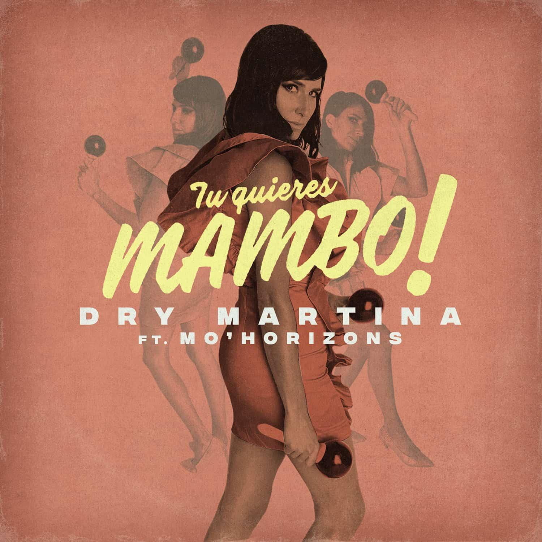 Dry Martina Mambo
